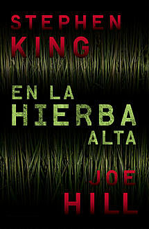 En la hierba alta, Stephen King, Joe Hill