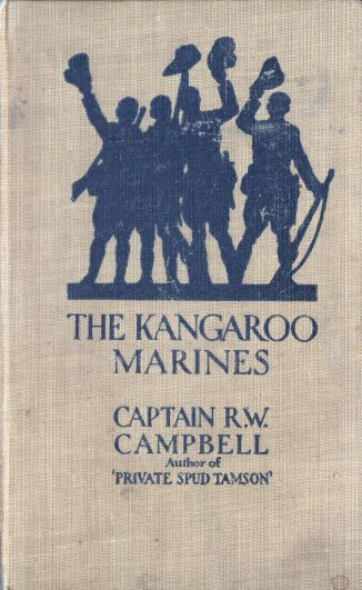 The Kangaroo Marines, R.W.Campbell