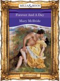 Forever And A Day, Mary McBride