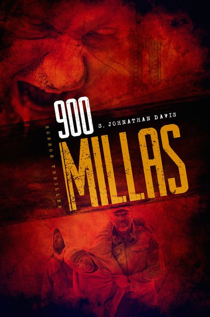 900 MILLAS, S. Johnathan Davis