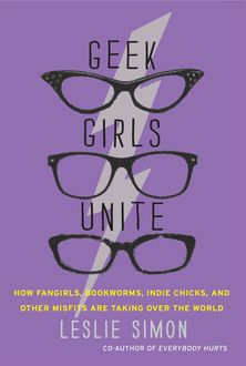 Geek Girls Unite, Leslie Simon