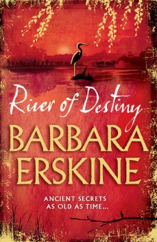 River of Destiny, Barbara Erskine