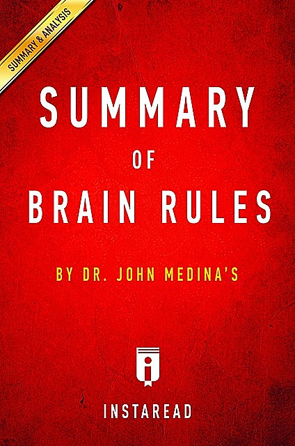 Summary of Brain Rules, Instaread Summaries