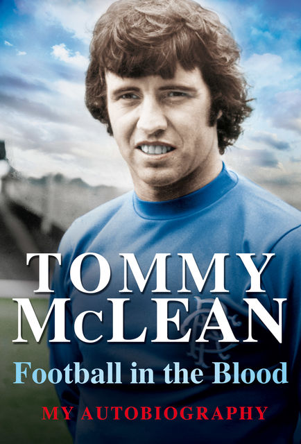 Football in the Blood, Tommy McLean
