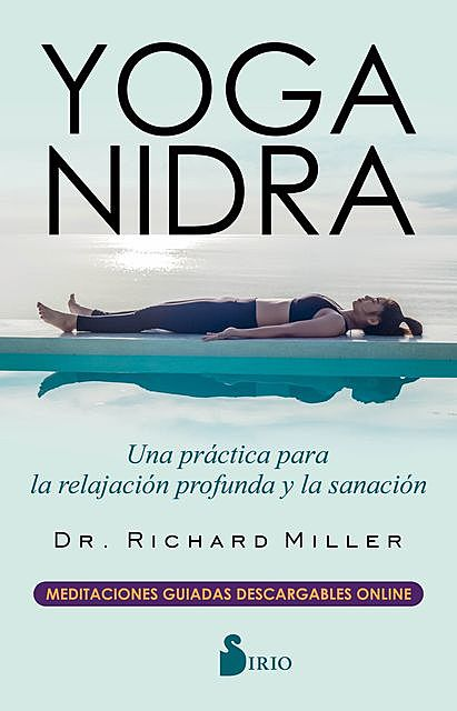 Yoga Nidra, Richard Miller