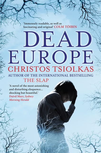 Dead Europe, Christos Tsiolkas