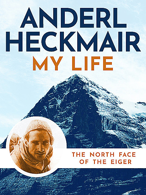 My Life, Reinhold Messner, Anderl Heckmair, Tim Carruthers