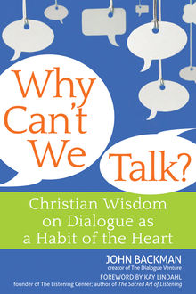 Why Can't We Talk, John Backman