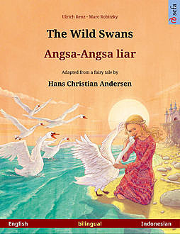 The Wild Swans – Angsa-Angsa liar (English – Indonesian), Ulrich Renz