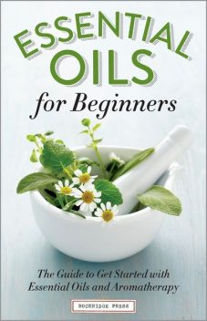Essential Oils for Beginners, Althea Press