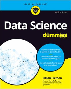 Data Science For Dummies, Lillian Pierson, Jake Porway