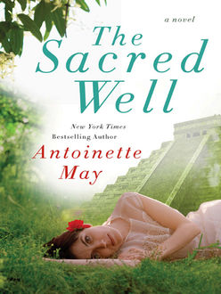 The Sacred Well, Antoinette May