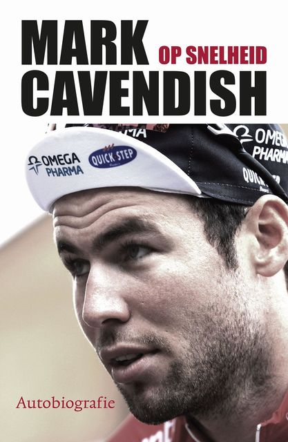 Mark Cavendish op snelheid, Mark Cavendish