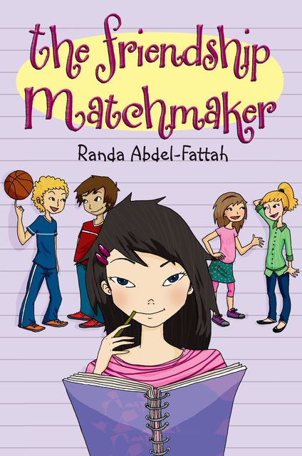 The Friendship Matchmaker, Randa Abdel-Fattah