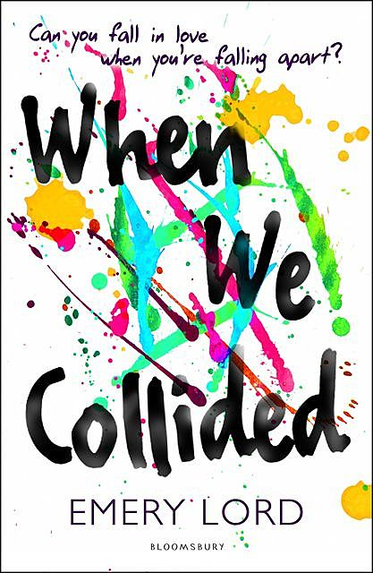 When We Collided, Emery Lord