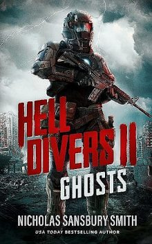 The Hell Divers Series (Book 2): Ghosts, Smith, Nicholas Sansbury