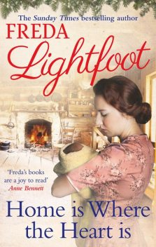 Home is Where the Heart Is, Freda Lightfoot