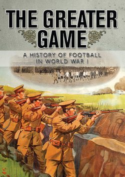 The Greater Game, Alexander Jackson, National Football Museum