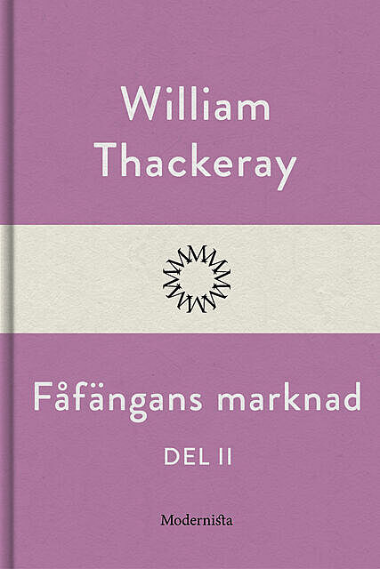 Fåfängans marknad – Band 2, William Makepeace Thackeray