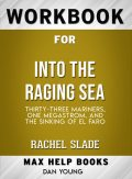 Workbook for Into the Raging Sea: Thirty-Three Mariners, One Megastorm, and the Sinking of El Faro (Max-Help Books), Dan Young