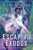 Escaping Exodus, Nicky Drayden