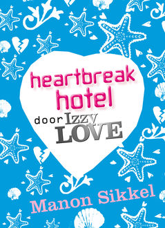 Heartbreak hotel, Manon Sikkel