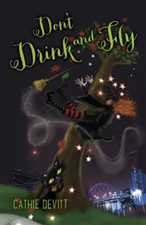 Don't Drink and Fly, Cathie Devitt