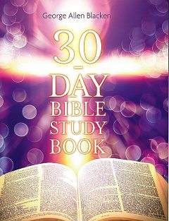 30-Day Bible Study Book, George Blacken