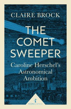 The Comet Sweeper (Icon Science), Claire Brock