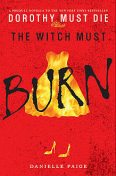 The Witch Must Burn, Danielle Paige