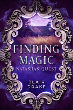 Natasha's Quest, Blair Drake