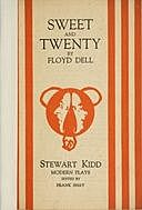 Sweet and Twenty A Comedy in One Act, Floyd Dell