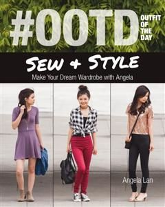 OOTD (Outfit of the Day) Sew & Style, Angela Lan