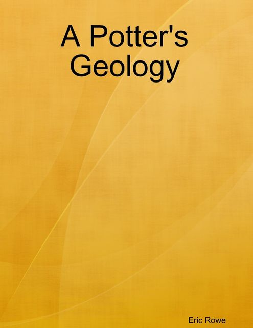 A Potter's Geology,
