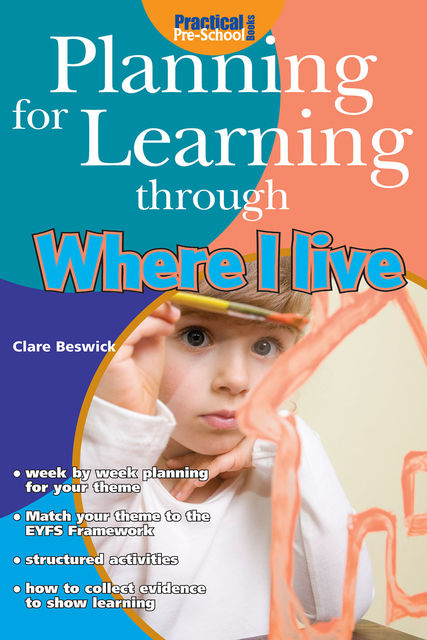 Planning for Learning through Where I Live, Clare Beswick