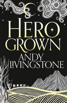 Hero Grown, Andy Livingstone