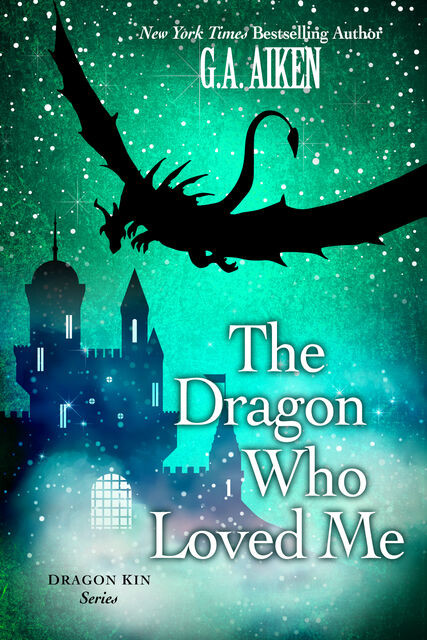 The Dragon Who Loved Me, G.A. Aiken