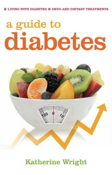 A Guide to Diabetes, Katherine Wright
