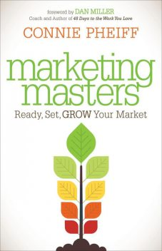 Marketing Masters, Connie Pheiff