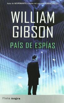 País De Espías, William Gibson