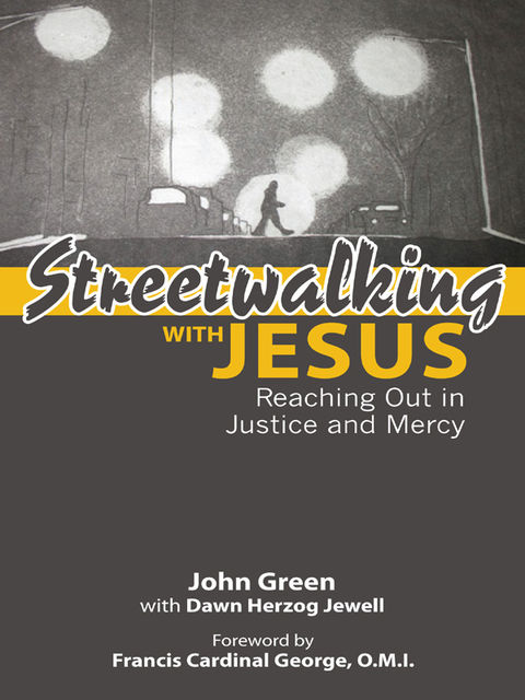 Streetwalking with Jesus, John Green