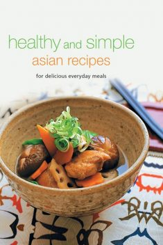 Healthy and Simple Asian Recipes, Periplus Editions