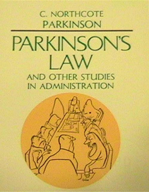Parkinsons Law and Other Studies in Administration, Cyril Northcote Parkinson