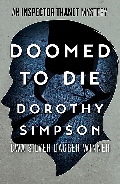 Doomed to Die, Dorothy Simpson