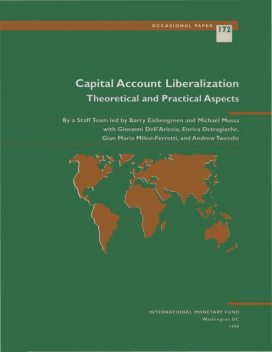 Capital Account Liberalization: Theoretical and Practical Aspects, Michael Mussa
