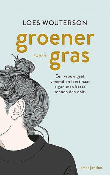Groener gras, Loes Wouterson