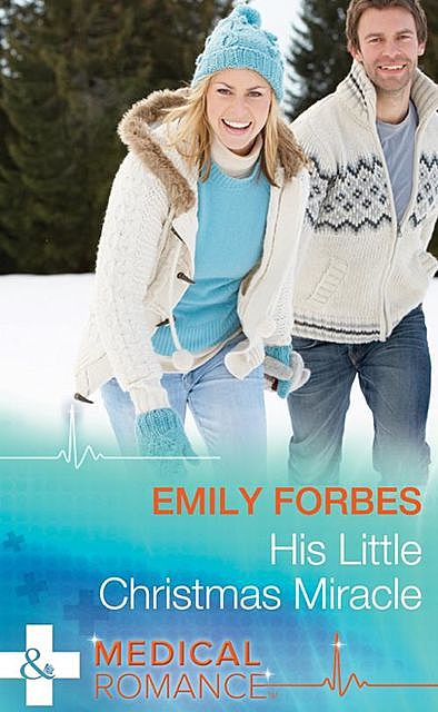 His Little Christmas Miracle, Emily Forbes