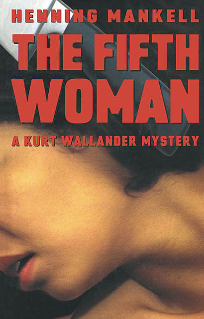 The Fifth Woman, Henning Mankell