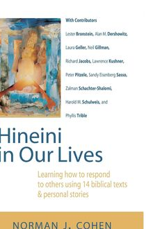 Hineini in Our Lives, Norman J. Cohen