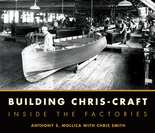 Building Chris-Craft, Christopher Smith, Anthony Mollica